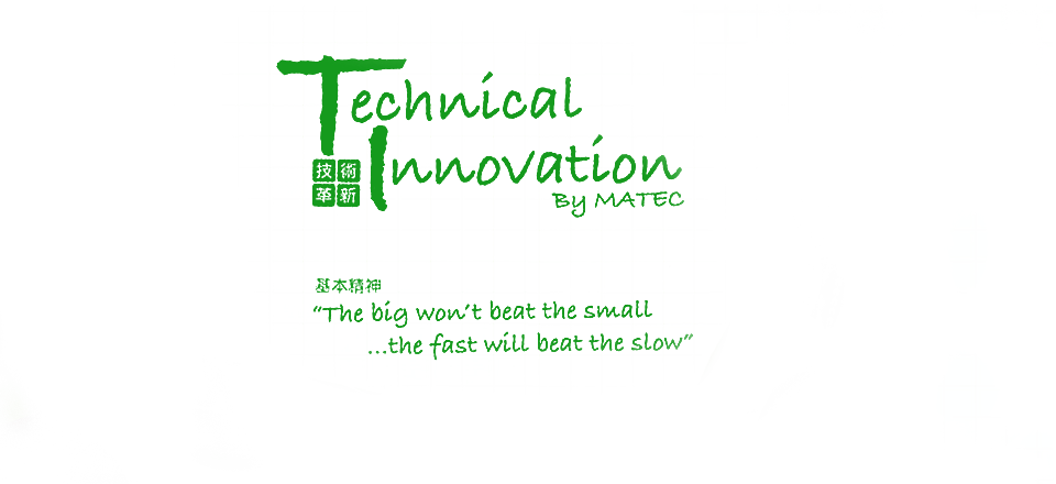 Technical Innovation By MATEC